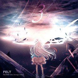 [TOHOPROJECT CD]Rebirth Story Ⅲ -FELT-