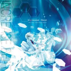 [TOHO PROJECT CD]Increase Beat -FELT-