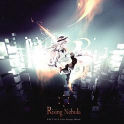 [TOHO PROJECT CD]Rising Nebula -FELT-