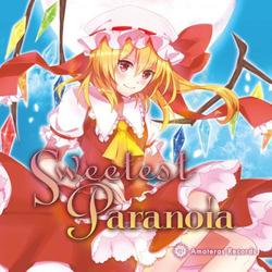 [TOHO PROJECT CD]Sweetest Paranoia -Amateras Records-