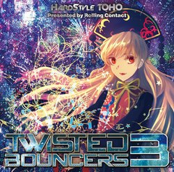 [TOHO PROJECT CD]Twisted Bouncers 3 -Rolling Contact-