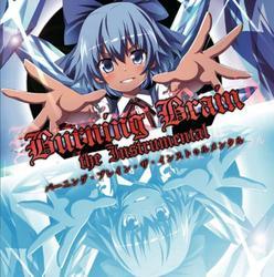 [TOHO PROJECT CD]Burning Brain the Instrumental -EastNewSound-