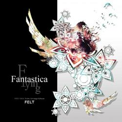 [TOHO PROJECT CD]Flying Fantastica -FELT-