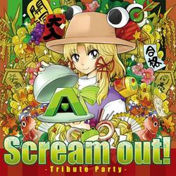[TOHO PROJECT CD]Scream out! ~Tribute Party~ -A-One-