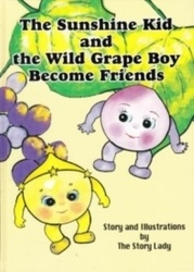 書籍 The sunshine kid and the wild grape boy become friends The Story Lady