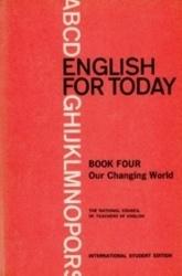 書籍 English for today Book four Our changing world International student edition