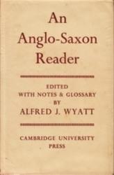 書籍 An Anglo-Saxon Reader Alfred J Wyatt Cambridge
