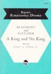 書籍 Beaumont and fletcher A king and no king Robert K Turner JR