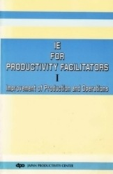 書籍 IE for productivity facilitators I Improvement of production and operations dpo