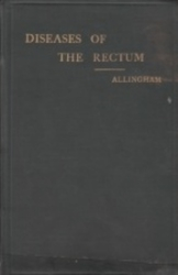 書籍 Diseases of the rectum William Allingham London