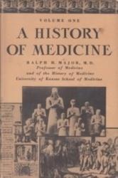 書籍 A History of Medicine Ralph H Major Thomas