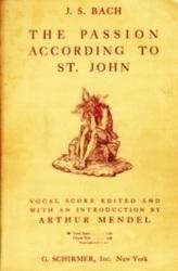 書籍 The passion according to st john J S Bach G Schirmer