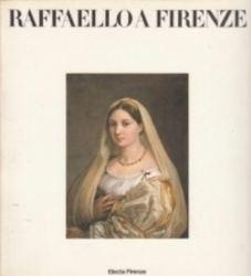 書籍 RAFFAELLO A FIRENZE Electa Firenze