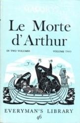 書籍 Le Morte d Arthur in two volumes Vol 2 Malory Dent Dutton