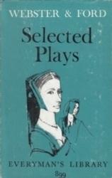 書籍 Selected Plays Webster & Ford Dent Dutton