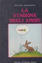 書籍 La stagione degli amori Michel Bridenne Sperling
