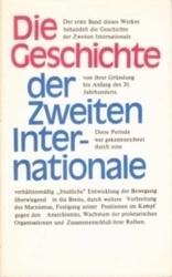 書籍 Die Geschichte der zweiten internationale Band 1