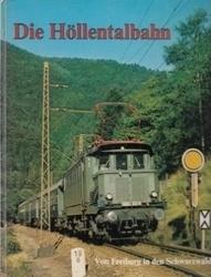 書籍 Die Hollentalbahn Von Freiburg in den Schwarzwald Merkur