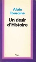 書籍 Un desir d Histoire Alain Touraine Stock