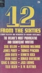 書籍 12 From The Sixties Richard Kostelanetz DELL