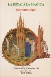 書籍 La Escalera Magica Antonio Moneo Bitacora
