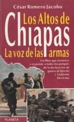 書籍 Los Altos de Chiapas la voz de las armas Cesar Romero Jacobo