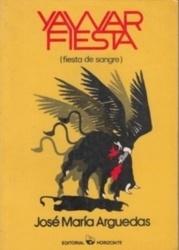 書籍 Yawar Fiesta Jose Maria Arguedas Horizonte