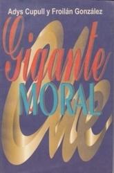 書籍 Gigante Moral Adys Cupull y Froilan Gonzalez Capitan