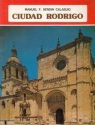 書籍 Ciudad Rodrigo Manuel・F・Sendin Calabuig
