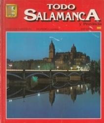 書籍 Todo Salamanca y provincia Salamanca y provincia Espanol