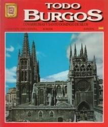 書籍 Todo Burgos Covarrubias y Santo Domingo de Silos Espanol