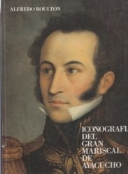 書籍 Iconografia del gran Mariscal de Ayacucho Alfredo Boulton