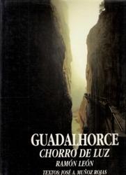 書籍 Guadalhorce chorro de luz Ramon Leon Surcos
