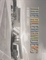 書籍 The alexanders a desert legacy James R Harlan