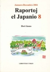 書籍 Raportoj el Japanio 8 Hori Jasuo