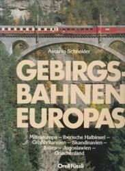 書籍 Gebirgsbahnen Europas Ascanio Schneider Orell Fussli