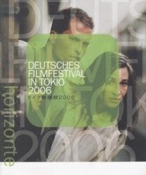 書籍 ドイツ映画祭2006 Deutsches filmfestival in tokio 2006