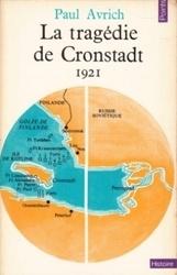 書籍 La tragedie de Cronstadt 1921 Paul Avrich Histoire