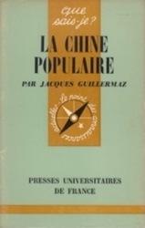 書籍 La chine populaire par jacques guillermaz