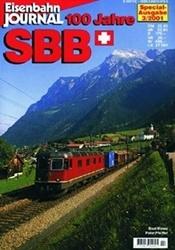 書籍 Eisenbahn Journal 100 Jahre SBB Special Ausgabe 3 2001