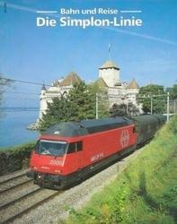 書籍 Bahn und Reise Die Simplon Linie Loki spezial
