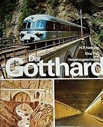 書籍 Der Gotthard Eine Pass und Verkehrsgeschichte Nething