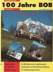書籍 100 Jahre BOB Sondernummer H Muller Eisenbahn