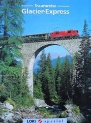 書籍 Traumreise Glacier Express Loki spezial