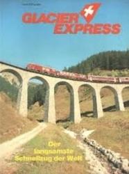 書籍 Glacier Express Hans Schweers