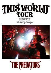 THIS WORLD TOUR/PREDATORS【NFBD.27912】[新品]