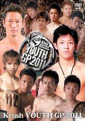 Krush YOUTH GP 2011-63kg Supernova Tournament[新品]
