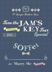 Turn the JAM'S KEY TOUR SPECIAL 2012 -2MC1DJ1TJB- + Marry Me/SOFFet[新品]