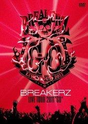 """BREAKERZ LIVE TOUR 2011""""GO""""/BREAKERZ[新品]"""