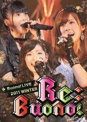 Buono! ライブ 2011 winter~Re;Buono!~/Buono!【EPBE.5408】[新品]